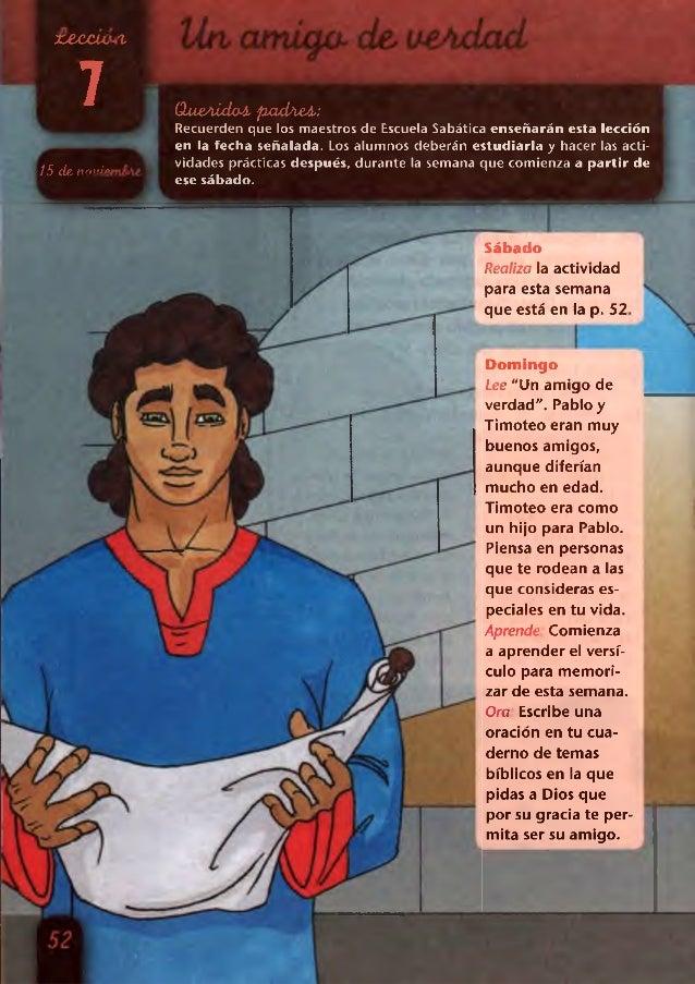 jcecctL ^  7  15 de. ncutiei  Que/iidaí pxtdAeA.:  Recuerden que los maestros de Escuela Sabática enseñarán esta lección e...
