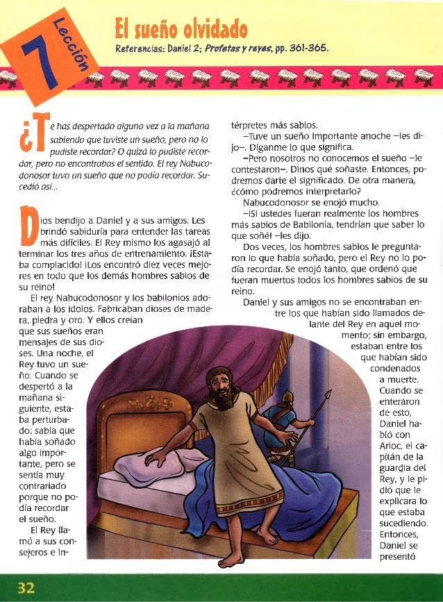 ElsueñoolvidadoReferencias: Daniel 1; Profetas y reyes, pp. 361-365. J e has despertado alguna vez a la mañana sabiendo qu...