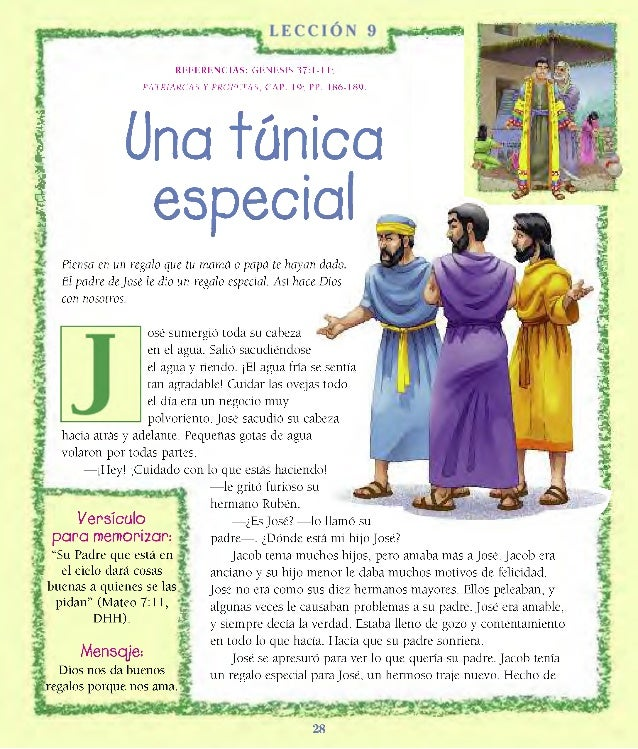 REFERENCIAS: GÉNESIS 37:1-11; PATRIARCAS Y PROFETAS, CAP. 19; PP. 186-189. ! Una túnica 1 especial Piensa en un regalo que...