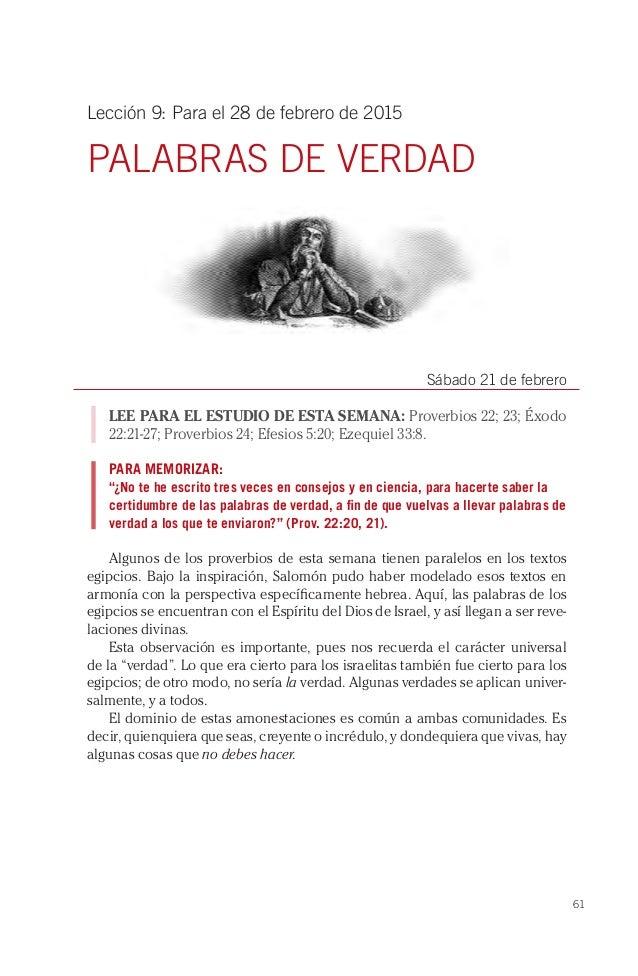 61 Lección 9: Para el 28 de febrero de 2015 PALABRAS DE VERDAD Sábado 21 de febrero LEE PARA EL ESTUDIO DE ESTA SEMANA: Pr...