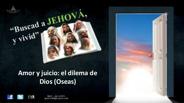 Amor y juicio: el dilema de      Dios (Oseas)
