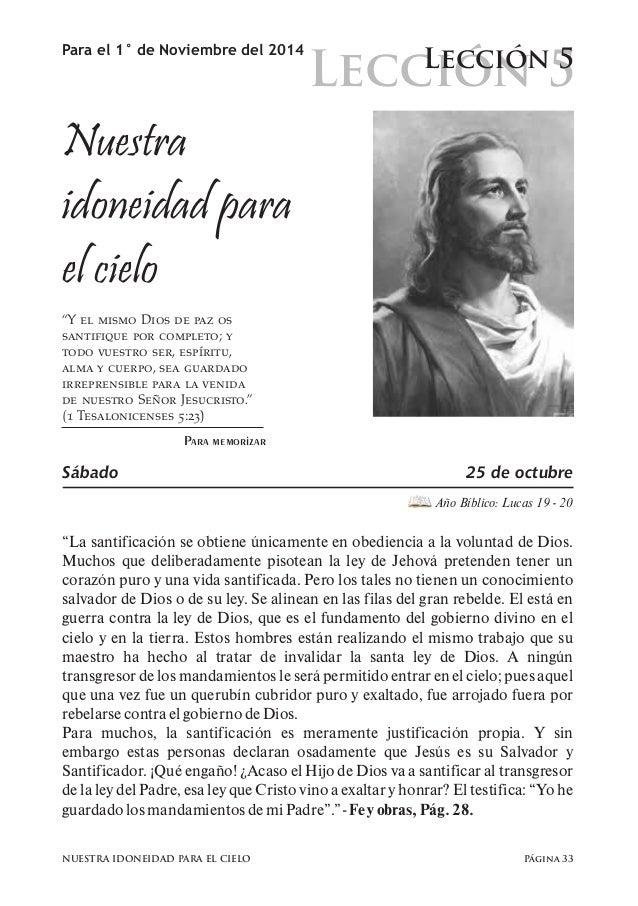 """Lección 5  Para el 1° de Noviembre del 2014 Lección 5  Nuestra  idoneidad para  el cielo  """"Y el mismo Dios de paz os  sant..."""