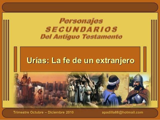 Urías: La fe de un extranjeroUrías: La fe de un extranjero