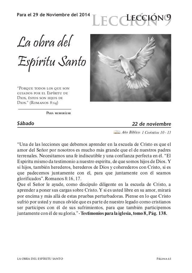 """Lección 9  Para el 29 de Noviembre del 2014 Lección 9  La obra del  Espíritu Santo  """"Porque todos los que son  guiados por..."""