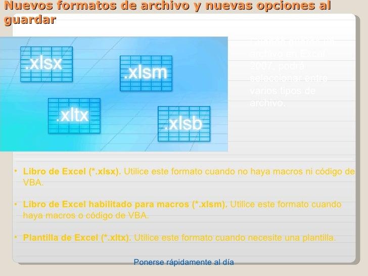 Nuevos formatos de archivo y nuevas opciones alguardar                                                             Cuando...