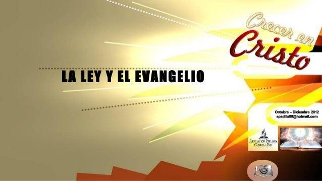 LA LEY Y EL EVANGELIO