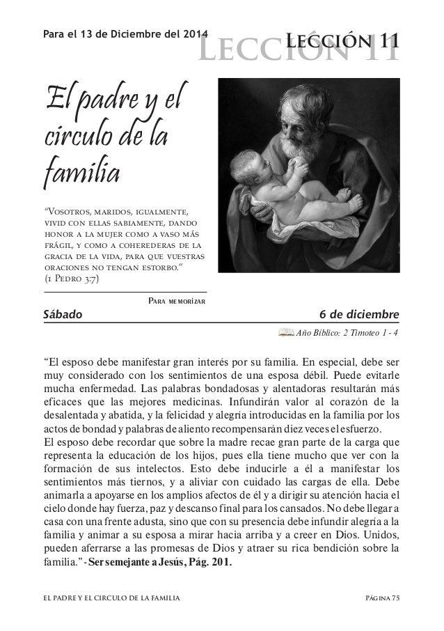 """Lección 11  Para el 13 de Diciembre del 2014 Lección 11  El padre y el  circulo de la  familia  """"Vosotros, maridos, igualm..."""
