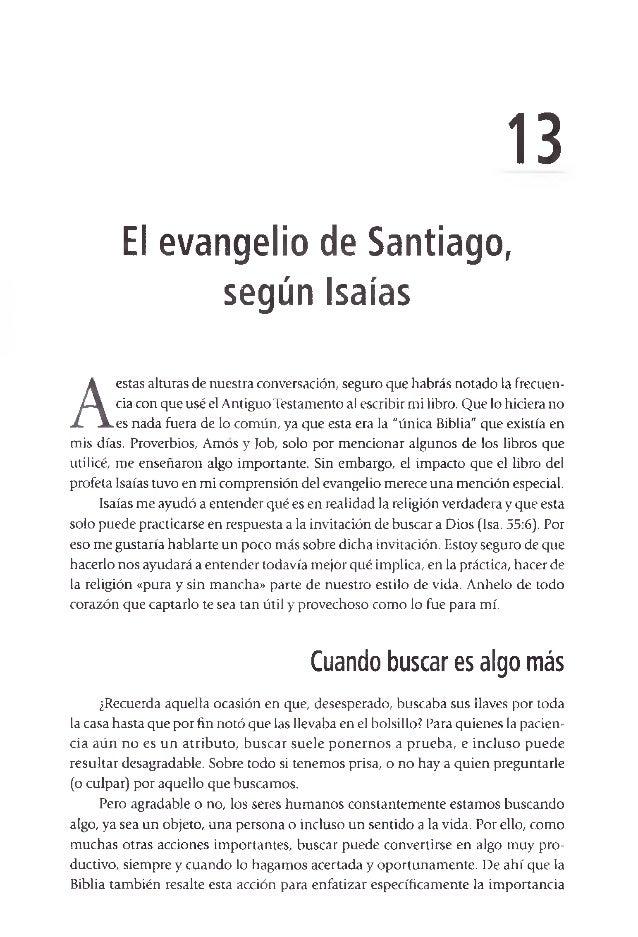 13 El evangelio de Santiago, según Isaías A estas alturas de nuestra conversación, seguro que habrás notado la frecuen ci...