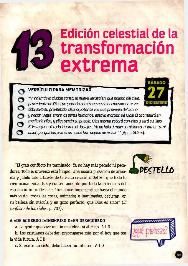 """Edición celestial de la transformación extrema VERSÍCULO PARA MEMORIZAR 27""""Viademás la ciudad santa, la nueva Jerusalén, q..."""
