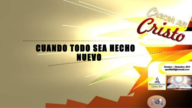 CUANDO TODO SEA HECHO        NUEVO