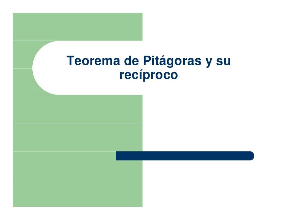 Teorema de Pitágoras y su        recíproco