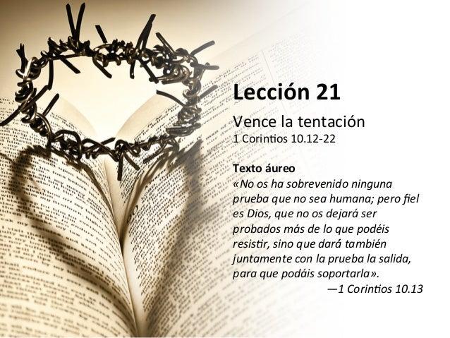 Lección 21 Vence la tentación 1 Corin/os ...  sc 1 st  Slideshare & Lección 21 - Vence la tentación