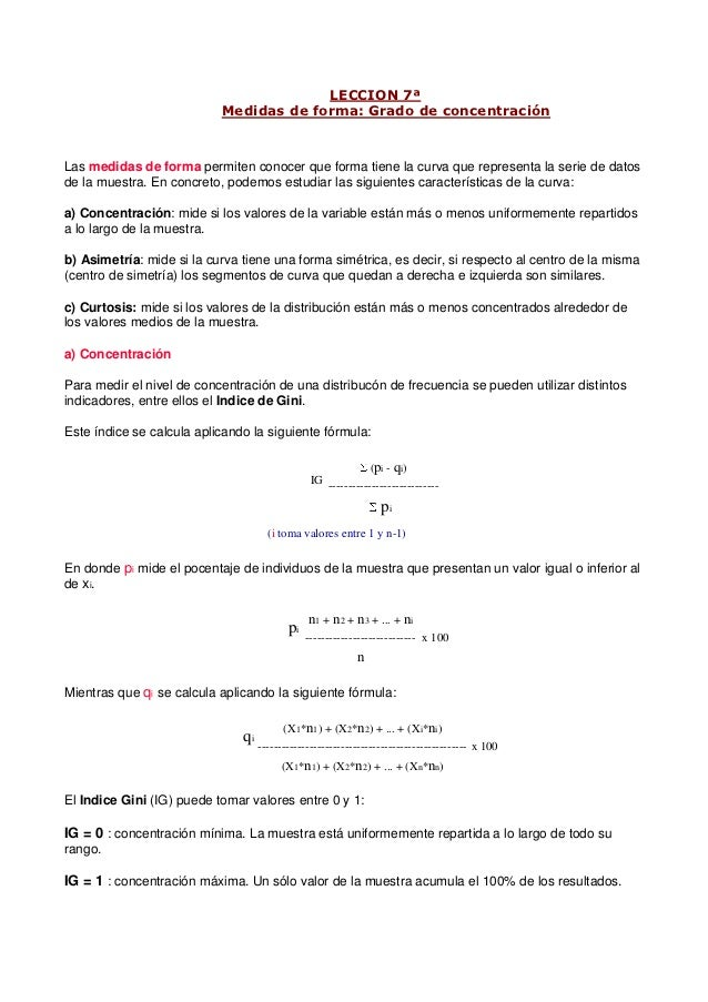 LECCION 7ª                           Medidas de forma: Grado de concentraciónLas medidas de forma permiten conocer que for...