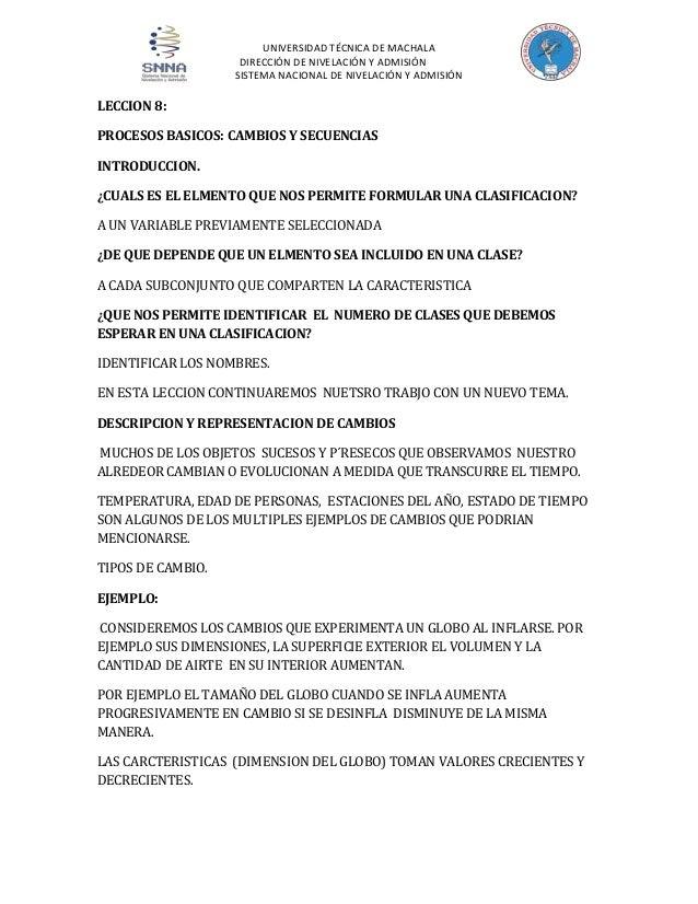 UNIVERSIDAD TÉCNICA DE MACHALA DIRECCIÓN DE NIVELACIÓN Y ADMISIÓN SISTEMA NACIONAL DE NIVELACIÓN Y ADMISIÓN  LECCION 8: PR...