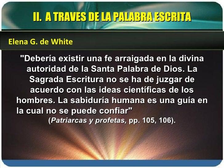 """""""Debería existir una fe arraigada en la divina autoridad de la Santa Palabra de Dios. La Sagrada Escritura no se ha d..."""