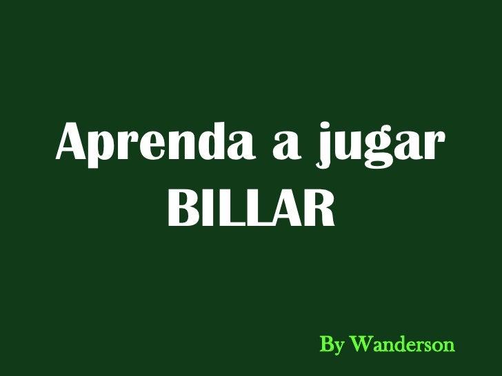 Aprenda a jugar BILLAR By Wanderson