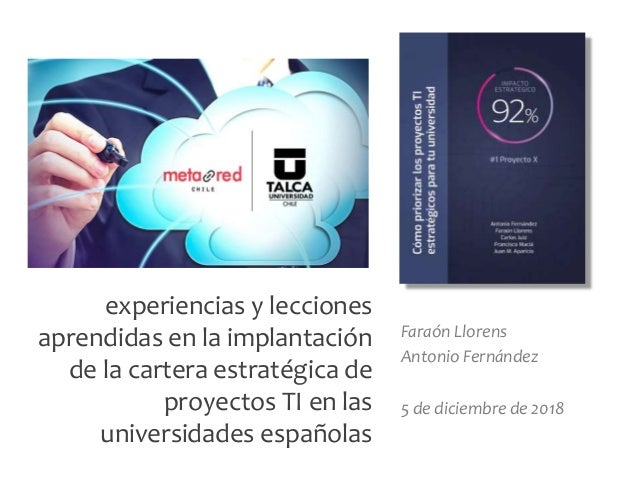 F. Llorens y A. Fernández, diciembre 2018 experiencias y lecciones aprendidas en la implantación de la cartera estratégica...