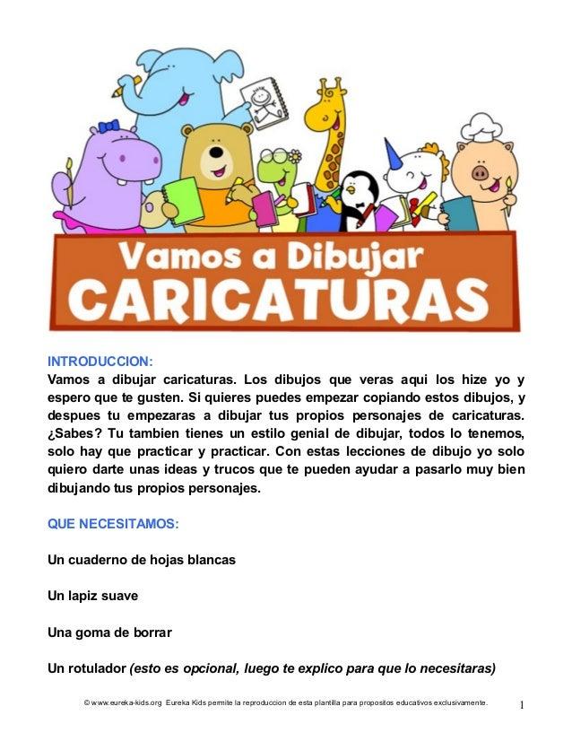 © www.eureka-kids.org Eureka Kids permite la reproduccion de esta plantilla para propositos educativos exclusivamente. 1 I...