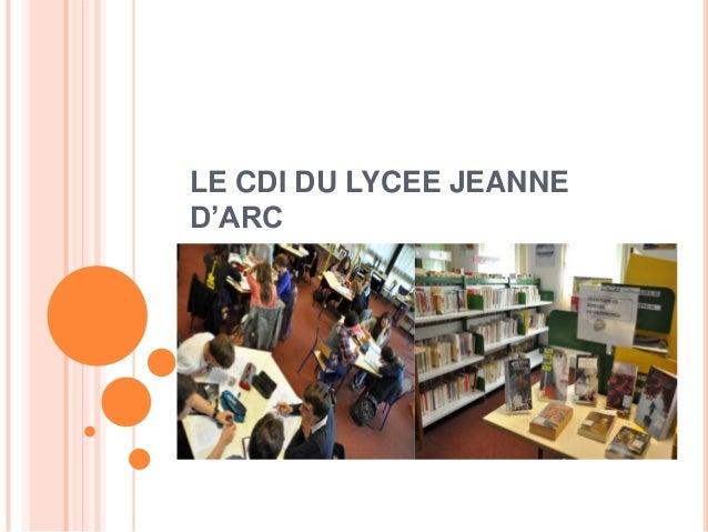 LE CDI DU LYCEE JEANNE D'ARC