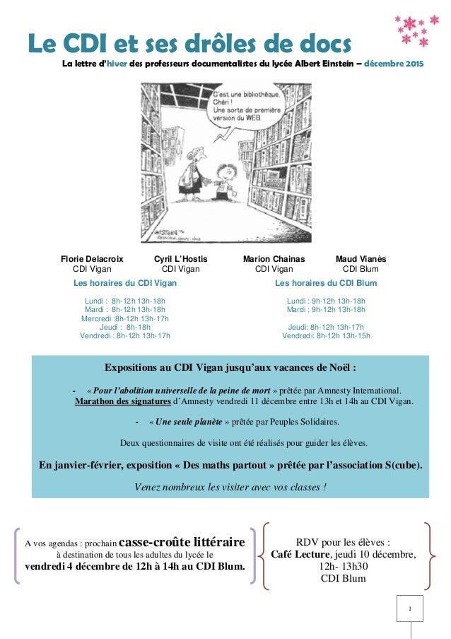 1 Le CDI et ses drôles de docs La lettre d'hiver des professeurs documentalistes du lycée Albert Einstein – décembre 2015 ...