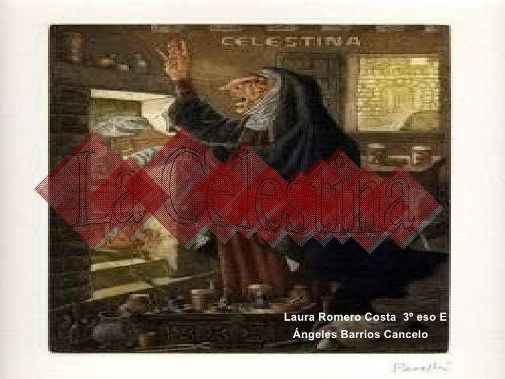Laura Romero Costa  3º eso E Ángeles Barrios Cancelo