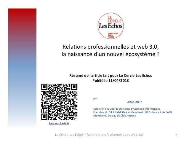 Relations professionnelles et web 3.0,la naissance d'un nouvel écosystème ?Résumé de l'article fait pour Le Cercle Les Ech...