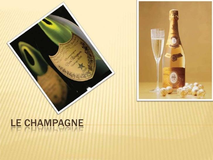 Le champagne <br />