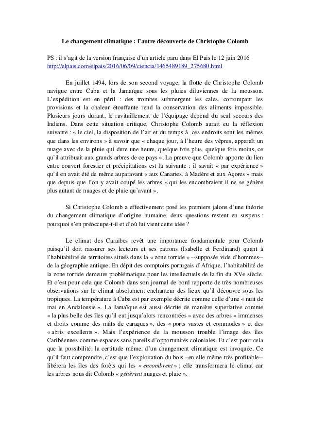 Le changement climatique : l'autre découverte de Christophe Colomb PS : il s'agit de la version française d'un article par...