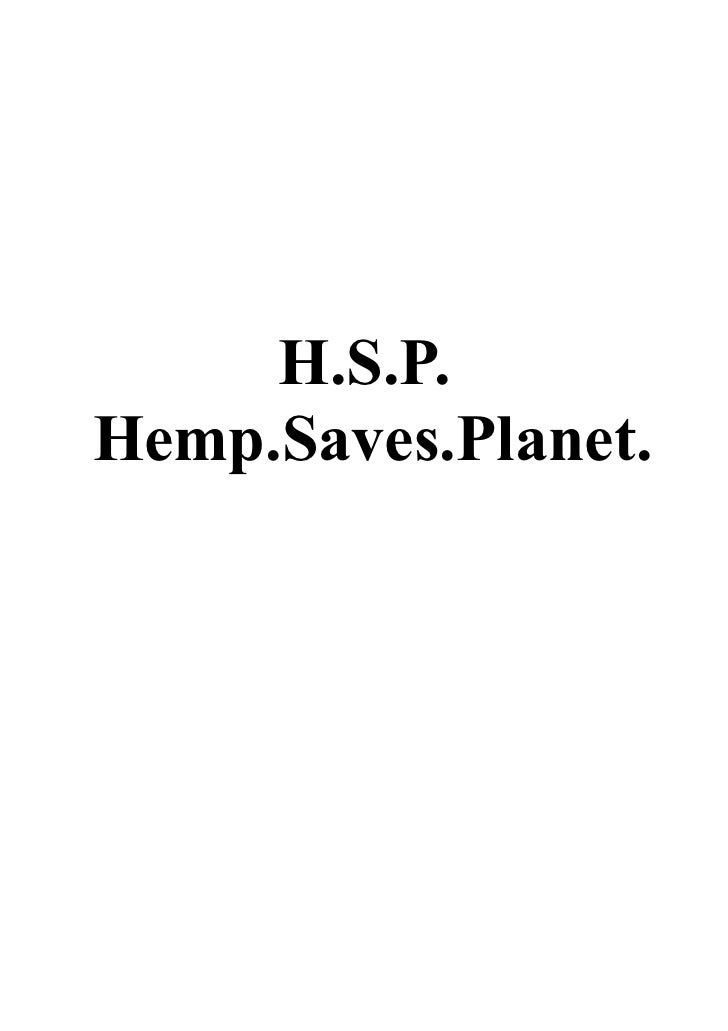 H.S.P.Hemp.Saves.Planet.