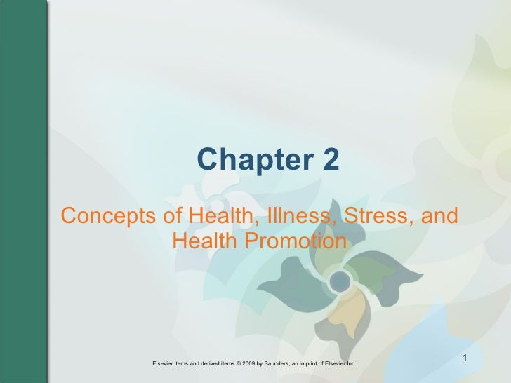 Chapter 2 Concepts of Health, Illness, Stress, and Health Promotion