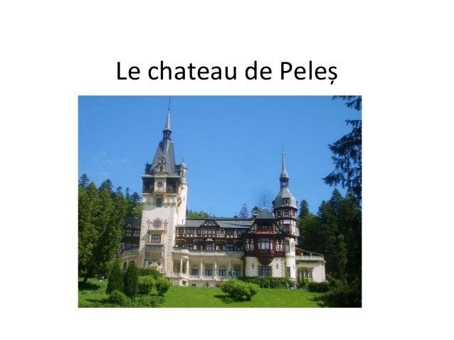 Le chateau de Peleș