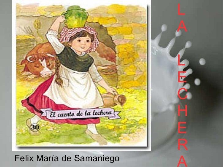LA LECHERA F Felix María de Samaniego