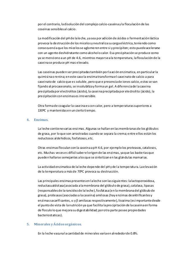 por el contrario,ladisolucióndel complejocalcio-caseinaylafloculaciónde las coseinassensiblesal calcio. La modificacióndel...