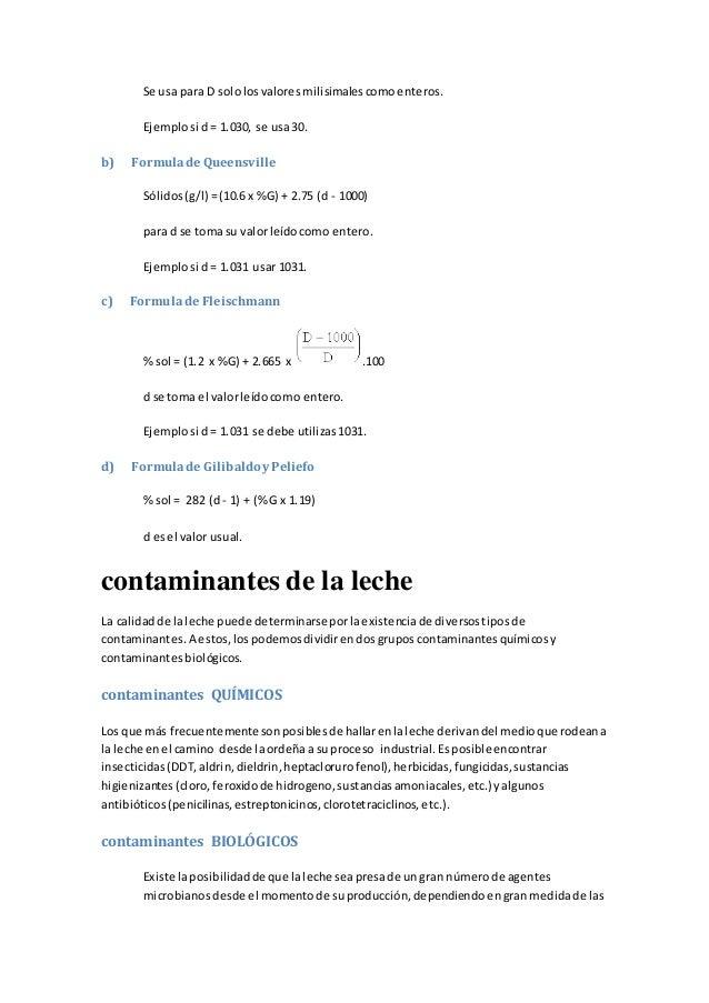 Se usa para D sololosvaloresmilisimalescomoenteros. Ejemplosi d= 1.030, se usa30. b) FormuladeQueensville Sólidos(g/l) =(1...