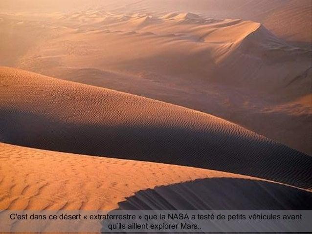 C'est dans ce désert « extraterrestre » que la NASA a testé de petits véhicules avant qu'ils aillent explorer Mars..