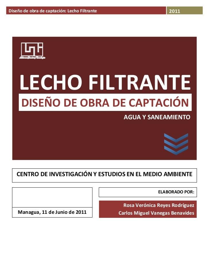 Diseñodeobradecaptación:LechoFiltrante                       2011                    LECHOFILTRANTE    ...