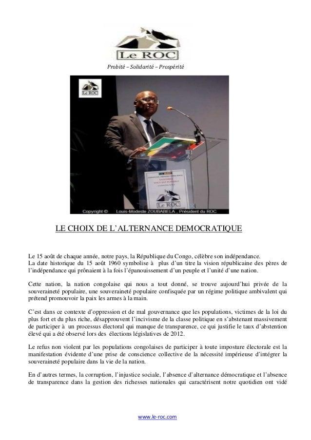 www.le-roc.com LE CHOIX DE L'ALTERNANCE DEMOCRATIQUE Le 15 août de chaque année, notre pays, la République du Congo, célèb...