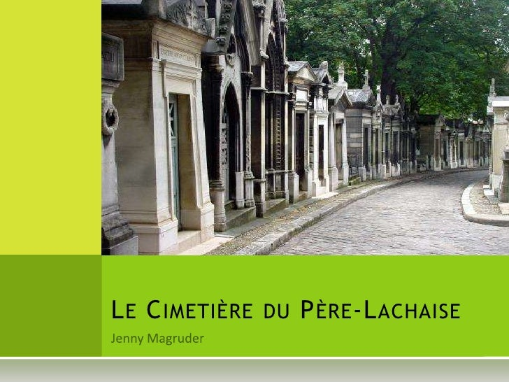 Jenny Magruder<br />Le Cimetière du Père-Lachaise<br />