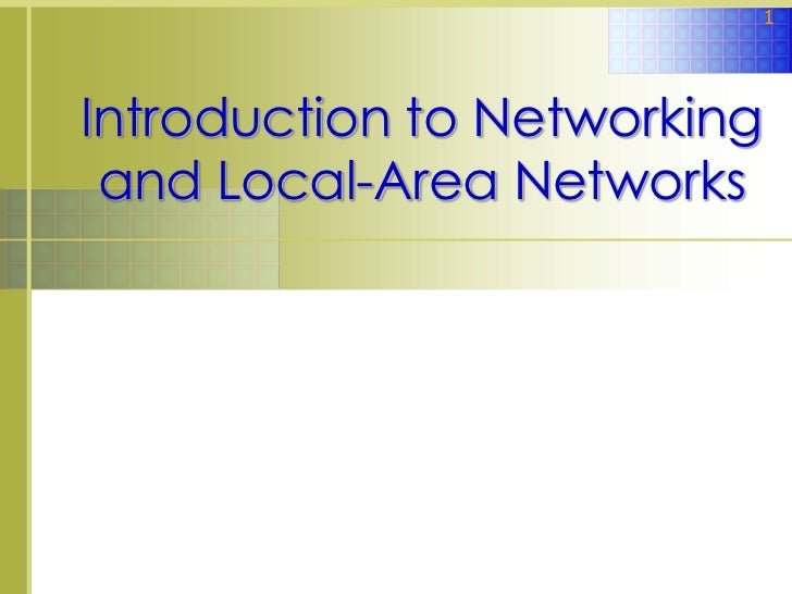 1Introduction to Networking and Local-Area Networks              © 2008 The McGraw-Hill Companies