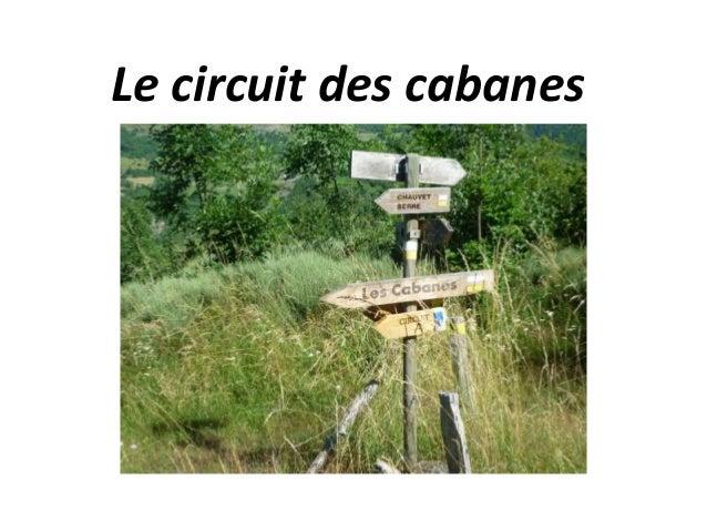 Le circuit des cabanes