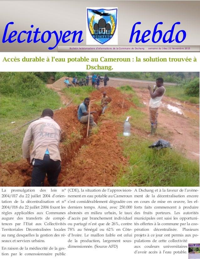 lecitoyen hebdo La promulgation des lois n° 2004/017 du 22 juillet 2004 d'orien- tation de la décentralisation et n° 2004/...
