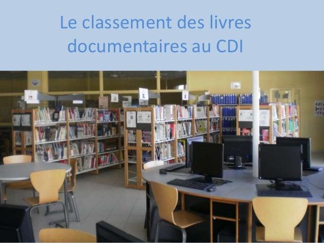Le classement des livres  documentaires au CDI