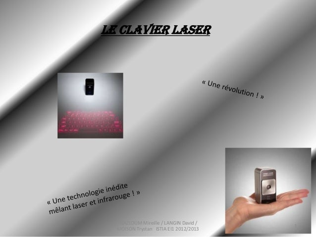 LE CLAVIER LASERMAZLOUM Mireille / LANGIN David /MOISON Trystan ISTIA EI1 2012/20131