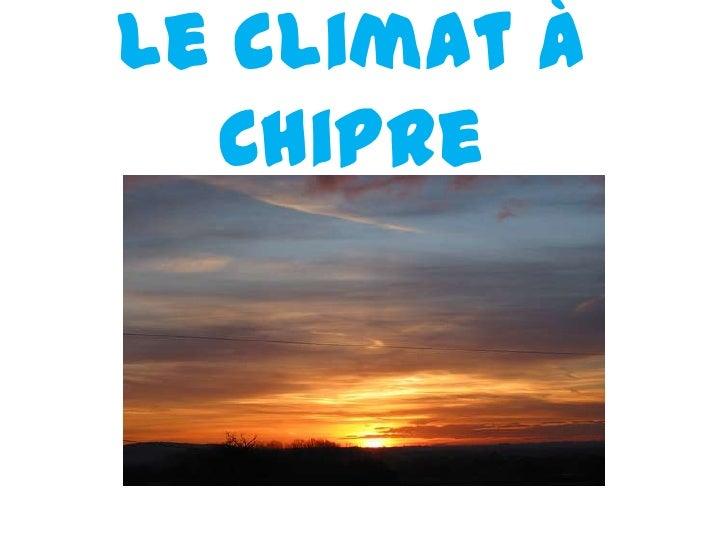 Le climat à Chipre<br />