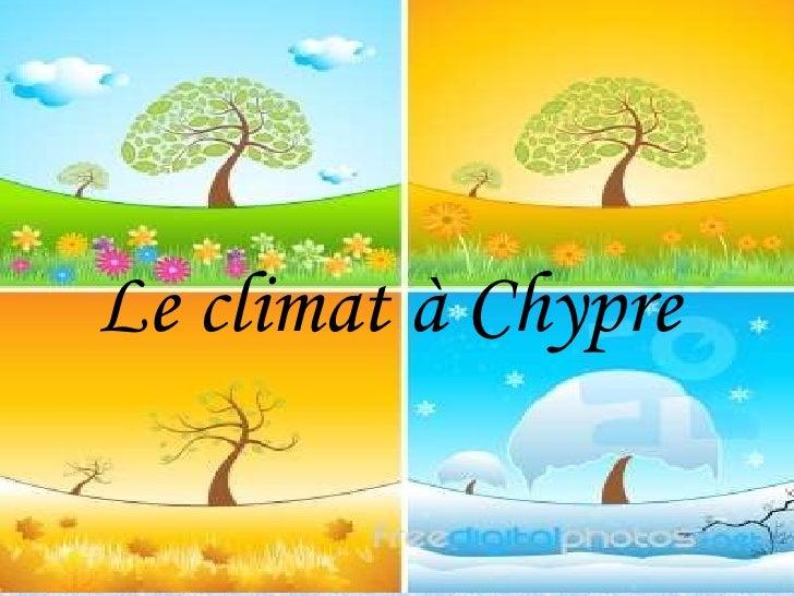 Le climat à Chypre<br />