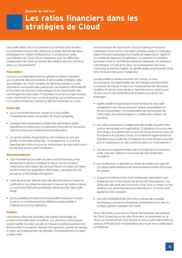 Dossier du Gartner                 Les ratios financiers dans les                 stratégies de CloudDans cette étude, nou...