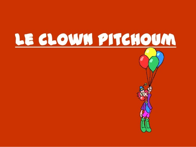 Le clown Pitchoum