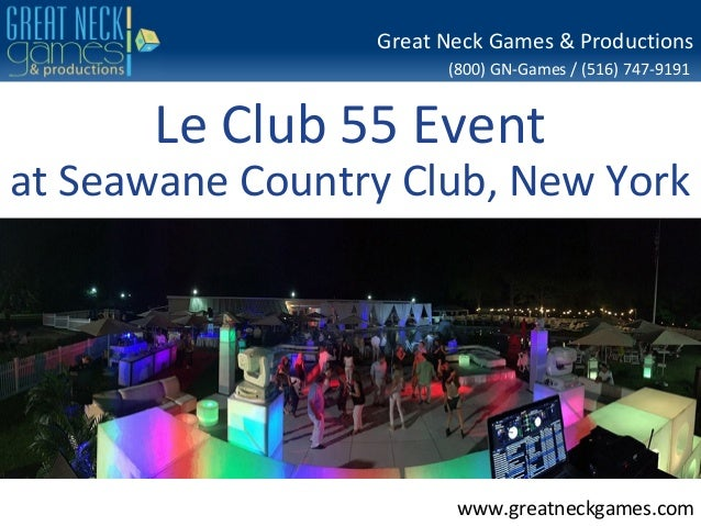 seawane country club new york 800 gn games 516 747 9191 wwwgreatneckgames