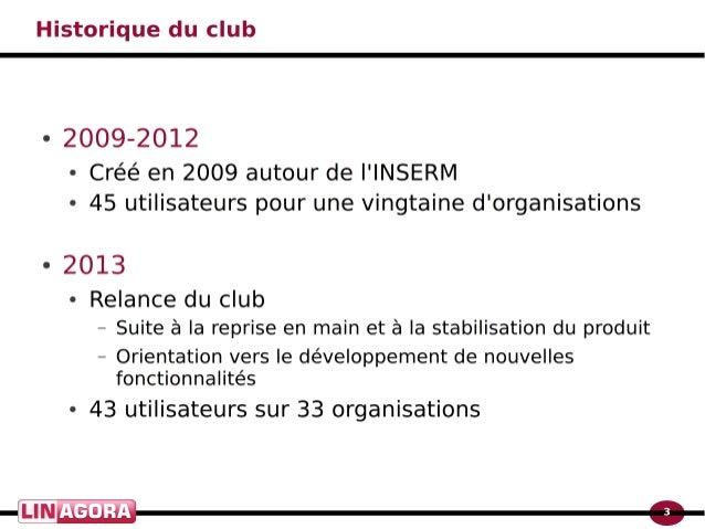 Le club utilisateurs obm Slide 3