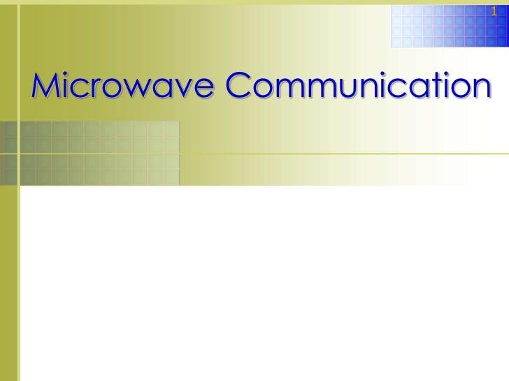 1Microwave Communication